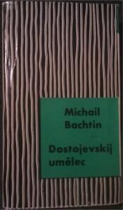 Dostojevskij umělec: K poetice prózy