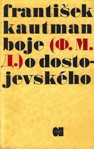 Boje o Dostojevského